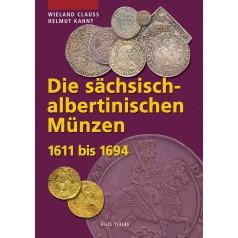 Die sächsisch-albertinischen Münzen 1611 - 1694