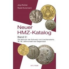 Neuer HMZ-Katalog Band 2, 7. Auflage 2011, Die Münzen der Schweiz und Liechtensteins 15./16. Jahrhundert bis Gegenwart