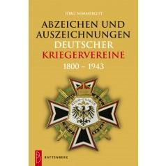 Abzeichen und Auszeichnungen deutscher Kriegervereine, 1. Auflage 2012