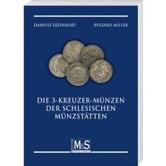 Dariusz Ejzenhart, Ryszard Miller: Die 3-Kreuzer-Münzen der schlesischen Münzstätten