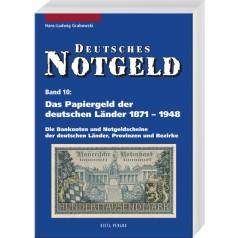 Deutsches Notgeld, Band 10: Das Papiergeld der deutschen Länder von 1871 bis 1948, 2. Auflage 2006