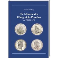 Manfred Olding: Die Münzen des Königreichs Preußen von 1786 bis 1873