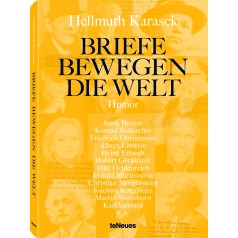 Hellmuth Karasek: Briefe bewegen die Welt - Band 7