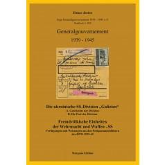 """Elmar Josten: Die ukrainische SS-Division """"Galizien"""" - Fremdvölkische Einheiten der Wehrmacht und Waffen SS"""