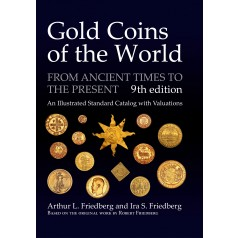 Gold Coins of the World From Ancient Times to the Present