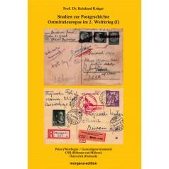 Prof. Dr. Reinhard Krüger: Studien zur Postgeschichte Ostmitteleuropas im 2. Weltkrieg (I)