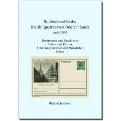 Michael Bockisch: Die Bildpostkarten Deutschlands nach 1945, Handbuch und Katalog