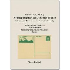 Michael Bockisch: Die Bildpostkarten des Deutschen Reiches, Böhmen und Mährens sowie der Freien Stadt Danzig, Handbuch und Katalog