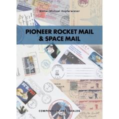 Walter Hopferwieser: Pioneer Rocket Mail & Space Mail